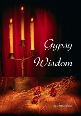 Gypsy Wisdom, a teenager's journey into fortunetelling