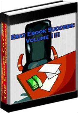 Guide to Ebay Ebook Success: Volume 1 brand new ebook A+++