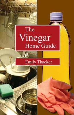 The Vinegar Home Guide