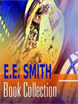 The E. E. Smith Book Collection (including Skylark Three, The Galaxy Primes, Vortex Blaster and more)