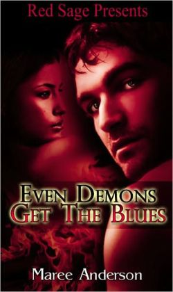 Even Demons Get The Blues
