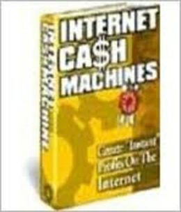 How To Create Your Own Internet Cash Machine