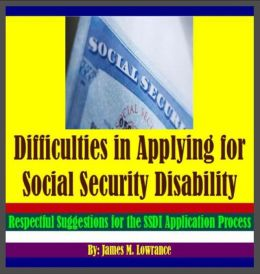 Difficulties in Applying for Social Security Disability