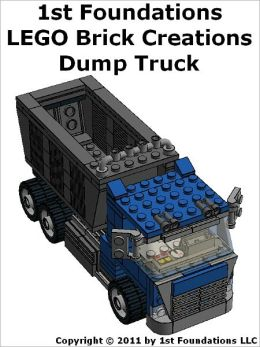 1st Foundations LEGO Brick Creations - Instructions for a Dump Truck