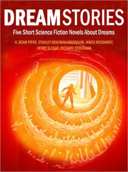 Dream Stories: Five Short Science Fiction Novels About Dreams