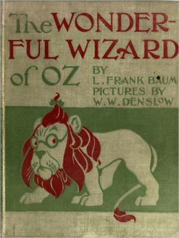The Wonderful Wizard of Oz (Illustrated Color Edition)