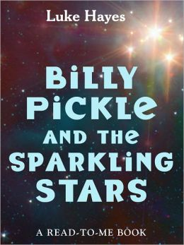Billy Pickle and the Sparkling Stars