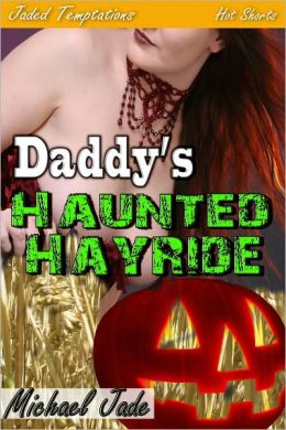 Daddy's Haunted Hayride