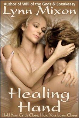 Healing Hand - An Erotic Story (Lesbian Sex)