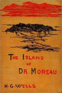 The Island Of Dr. Moreau: A Science Fiction/Horror Classic By H. G. Wells!