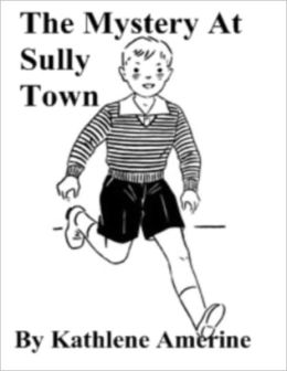 The Mystery at Sully Town