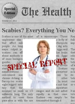 SCABIES - Everything You Need To Know About Scabies