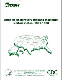 Atlas of Respiratory Disease Mortality, United States: 1982-1993