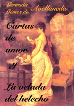 Cartas de amor y La velada del helecho