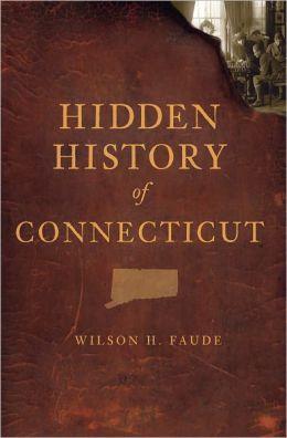 Hidden History of Connecticut