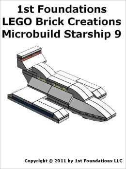 1st Foundations LEGO Brick Creations - Instructions for Microbuild Starship Nine