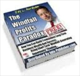 The Windfall Profits Paradox