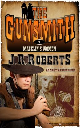 Macklin's Women (Gunsmith Series #1)