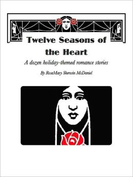 Twelve Seasons of the Heart