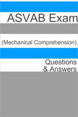 100+ ASVAB Exam (Mechanical Comprehension) Questions & Answers