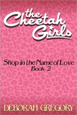 The Cheetah Girls #2 - Shop in the Name of Love