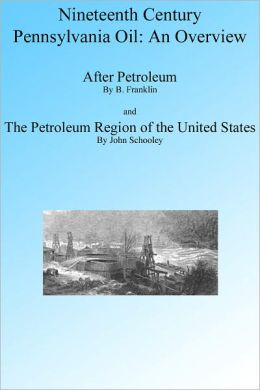Nineteenth Century Pennsylvania Oil