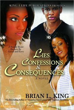 Lies, Confessions & Consequences