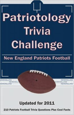 Patriotology Trivia Challenge: New England Patriots Football