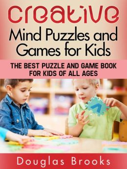CREATIVE MIND PUZZLES AND GAMES FOR KIDS