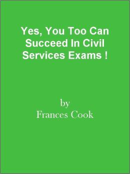 Yes, You Too Can Succeed In Civil Services Exams !