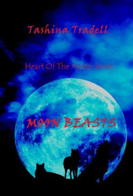 Moon Beasts-Book 2 of the Heart of the Moon Series-Werewolf Romance/Paranormal Romance