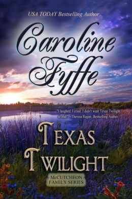 Texas Twilight (Western Historical Romance ) (The McCutcheon Family Series - Book Two)