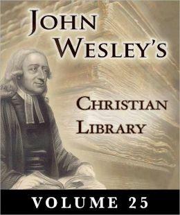 John Wesley's Christian Library- Volume 25