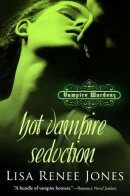 Hot Vampire Seduction (Vampire Wardens Series #2)