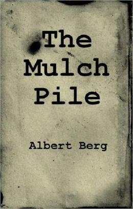The Mulch Pile
