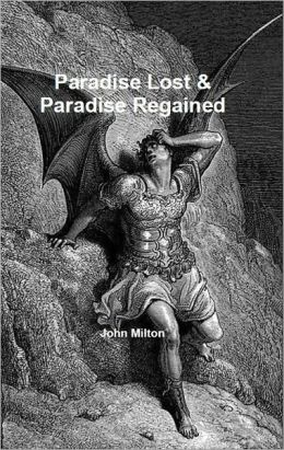 Paradise Lost & Paradise Regained