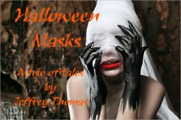 Halloween Masks: A Trio of Tales