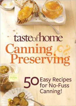Taste of Home Canning & Preserving