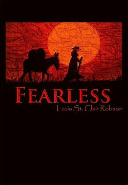 Fearless: A Novel of Sarah Bowman