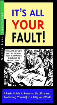 It's All Your Fault!
