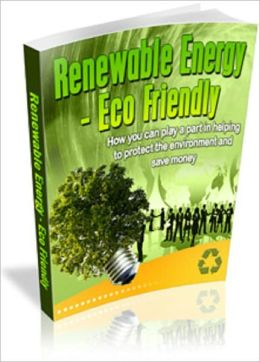 Renewable Energy - Eco Friendly