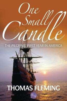 One Small Candle: The Pilgrim's First Year in America