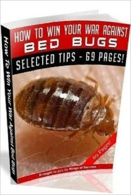 How To Win Your War Against Bed Bugs - Way to to get rid of them...
