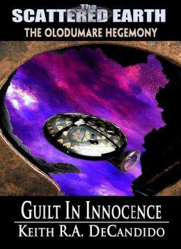 Guilt in Innocence - A Novel of the Scattered Earth
