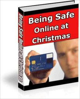 Take No Chances - Being Safe Online at Christmas