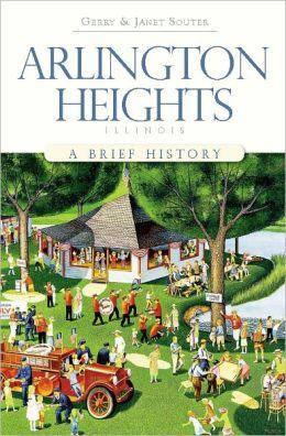 Arlington Heights, Illinois: A Brief History