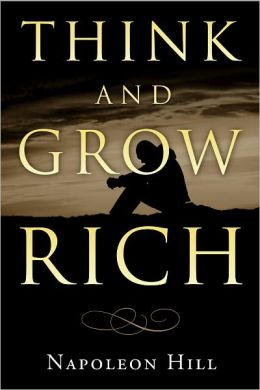 Think and Grow Rich: How to Prosper in Tough Times