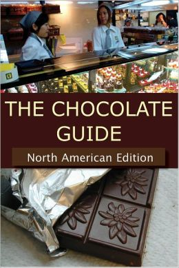 The Chocolate Guide: North American Edition