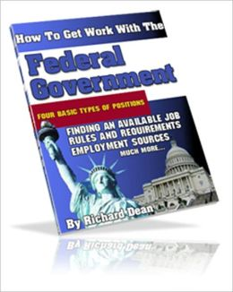 How to Find Work With the Federal Government