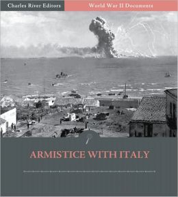 World War II Documents: Armistice with Italy (Illustrated)
